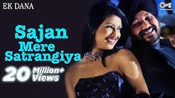 Sajan Mere Satrangiya Song Video Ft. Priyanka Chopra Jonas - Ek Dana | Daler Mehndi | Punjabi Hits