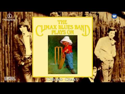 The Climax Blues Band  Cubano Chant Remastered Soul Jazz  Popcorn 1969
