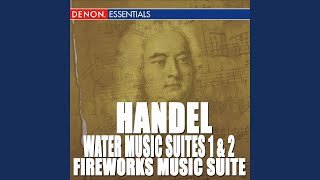 Water Music Suite No. 1 in F Major, HV 348: VI. Minuet for the French Horn