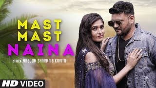 Mast Mast Naina Masoom Sharma Kavita Free MP3 Song Download 320 Kbps