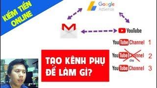 Tạo Kênh Phụ Youtube Để Tránh Mất Tài Khoản Google Adsense Trên Kênh Chính