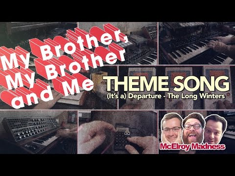 MBMBaM Main Theme // (It's a) Departure - The Long Winters