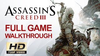 Assassin's Creed III Full Game Walkthrough (ALL MISSIONS)