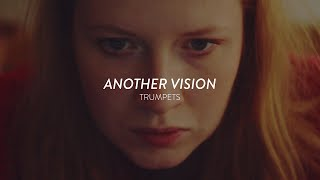 Another Vision - Trumpets (Official Video)