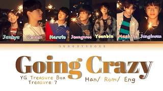 [FULL VER.] YG TREASURE 7 - 미쳐가네 (Going Crazy) Color-Coded Lyrics [HAN/ROM/ENG]