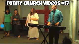 Funny Church Videos #17
