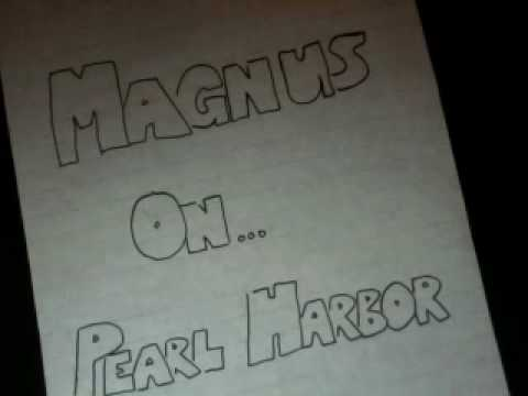 Magnus on... Pearl Harbor