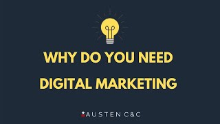 7 Reasons Why Your Business Needs Digital Marketing | Especially Now in 2020