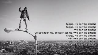 Kendrick Lamar - Alright [Lyrics] [HQ]