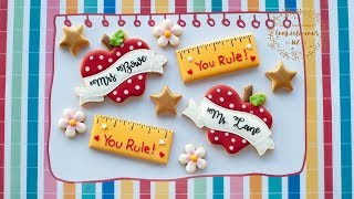 How to make Teacher Appreciation Cookies - Apple banner with personalized name & Ruler cookies