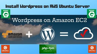 How to Install Wordpress on Nginx Server in AWS EC2 Instance (Complete Tutorial)
