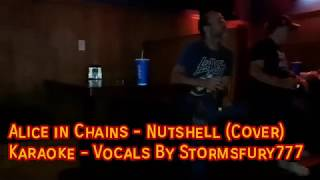 Karaoke Cover - Alice in Chains - Nutshell