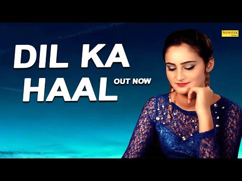 Dil Ka Haal | Mohit Dhiman Raghav | Gurvinder Nagra | Latest Bollywood Romantic Song 2018