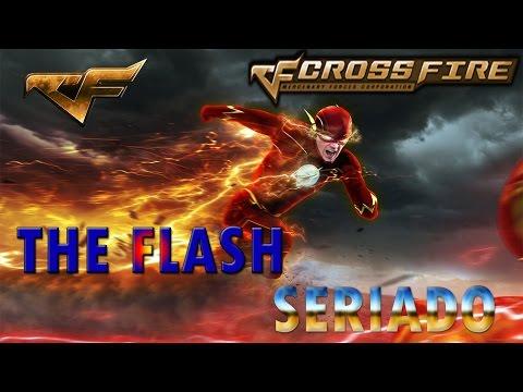 The Flash Ao Vivo No CrossFire AL