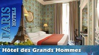 Hôtel des Grands Hommes - Paris Hotels, France