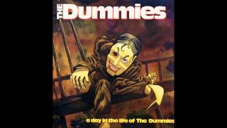 The Dummies   Miles out to sea