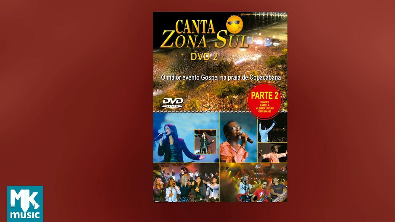 💿 Canta Zona Sul - Volume 2 (DVD COMPLETO)