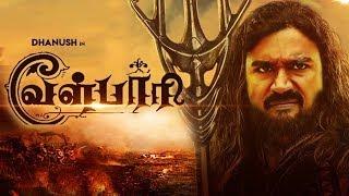 Dhanush Next Film In Baahubali Style | Vel Paari | Asuran Trailer | Enpt Trailer | Dhanush
