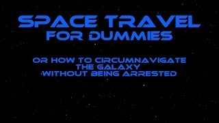 """Space Travel For Dummies - Chapter 1 """"Deltroid"""" - Comedy Audio Book - Science Fiction Comedy"""