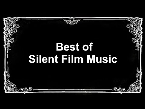 Silent Movie and Silent Film: Silent Film Music with Silent Movie Music Funny Soundtrack