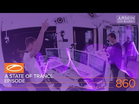 A State Of Trance Episode 860 ASOT#860 – Armin van Buuren