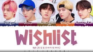 TXT – 'WISHLIST' Lyrics [Color Coded_Han_Rom_Eng]