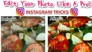 How to edit photos on Instagram like a Pro without using auto filter #FoodBlog