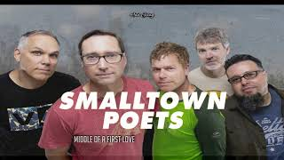 Smalltown Poets - Middle Of A First Love (OFFICIAL LYRIC VIDEO)