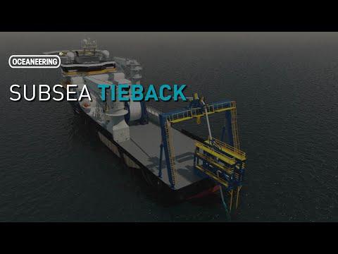 Oceaneering - Subsea Tieback Overview