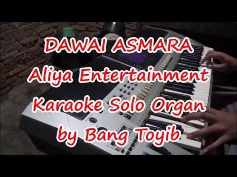 Karaoke Dawai Asmara Organ Tunggal Tanpa Vokal dengan Lirik