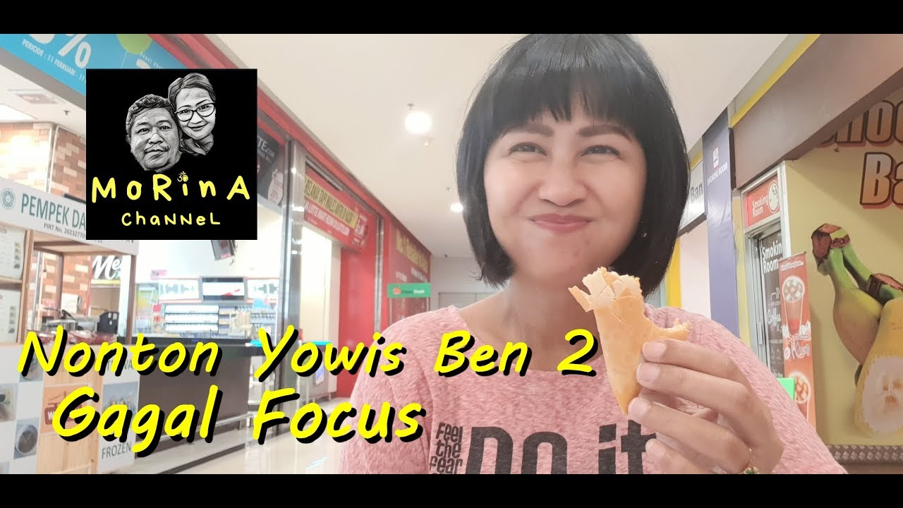Nonton Yowis Ben 2 Gagal Focus Vlog 05 Like Youtube