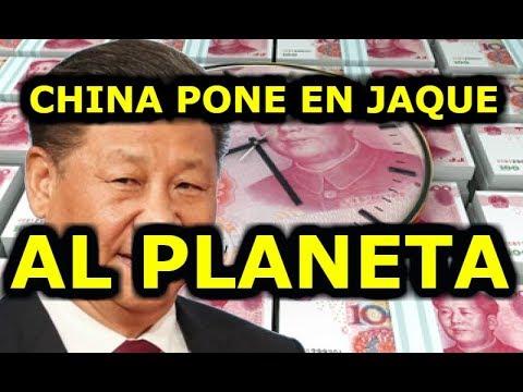 CHINA, el Yuan y el Jaque a la Economía Mundial