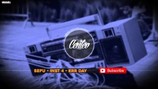 SEFU - HipHop instrumental 4 - Err Day #hiphopbeats