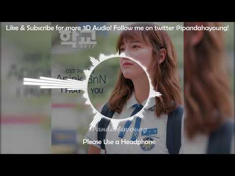 [3D Audio] Apink BnN - I Pray 4 You (학교 2017 OST) (USE EAR/HEADPHONE)