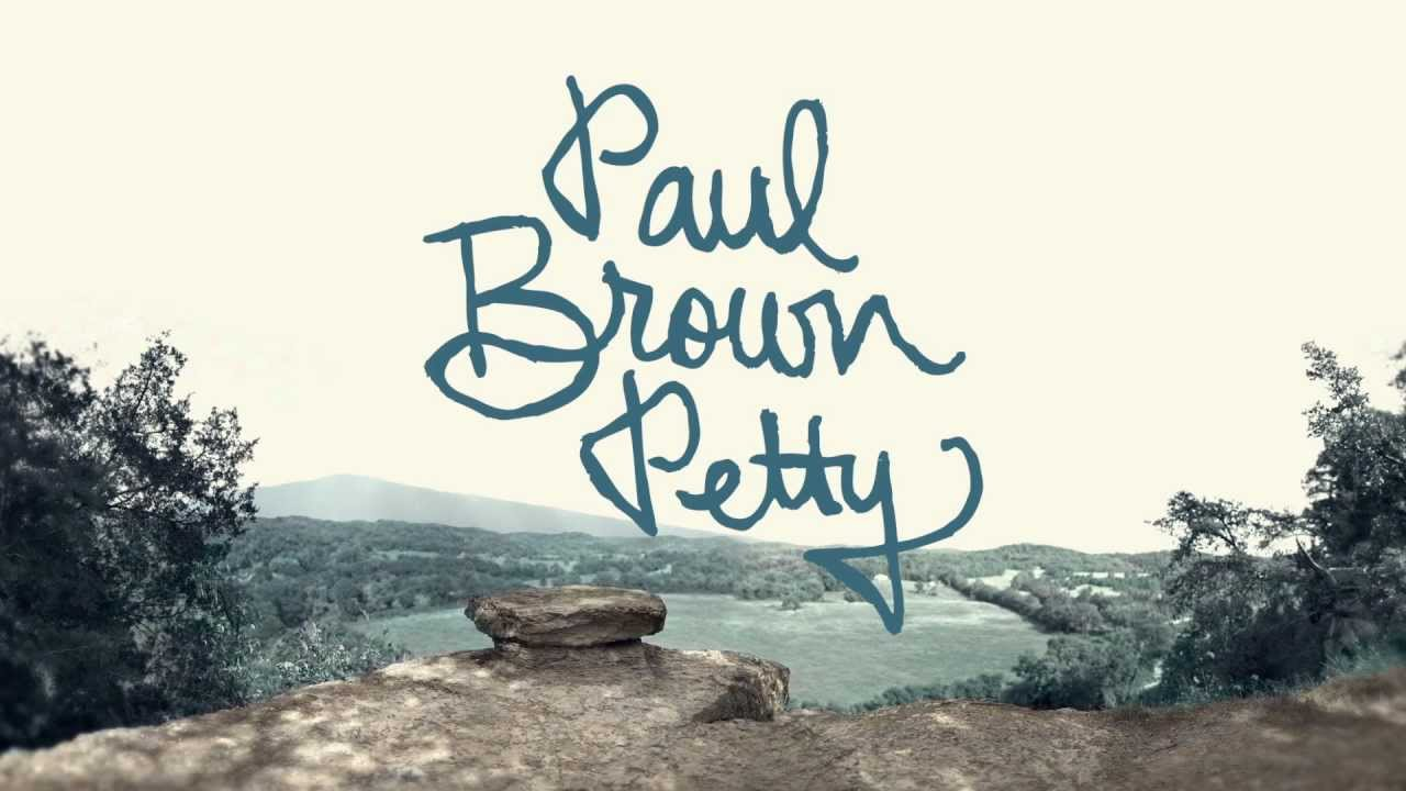 Brandon Heath - Paul Brown Petty - Official Lyric Video