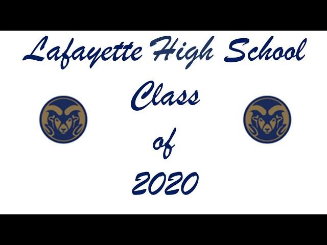 Lafayette High School Class 2020 Graduation