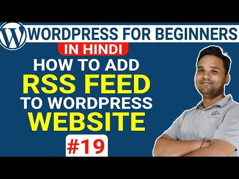 How To Add RSS Feed On Your Wordpress Website [In Hindi] | Wordpress Tutorial | Part-19
