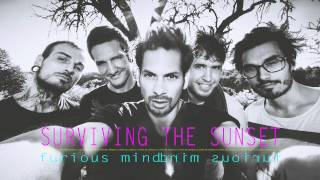 SURVIVING THE SUNSET | furious mind