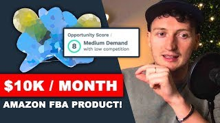 Find Your First Amazon FBA Product Today! (LIVE $10K Product Walkthrough!)
