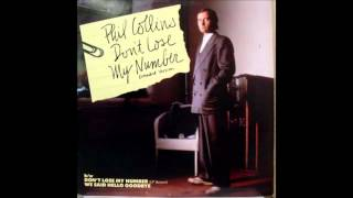 Phil Collins   Don't Lose My Number Special Extended Remix