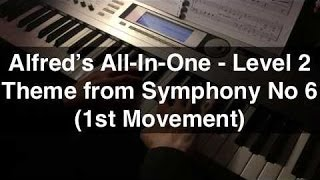 Theme from Symphony No. 6 (1st Movement) - Alfred's All-In-One 2