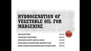 HYDROGENATION OF VEGETABLE OIL