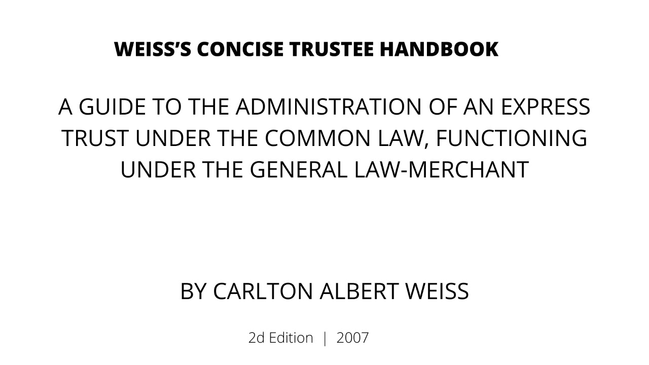 Weiss's Concise Trustee Handbook(Data dump, learn common law)