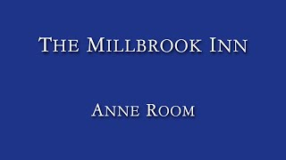 Anne Room @ The Millbrook Inn