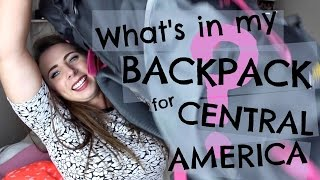 What's in my backpack for Central America?