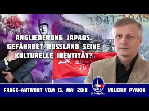 Angliederung Japans. Gefährdet Russland seine kulturelle Identität? (2019.05.13 Valeriy Pyakin)