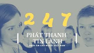24/7 - Phát Thanh Tin Lành