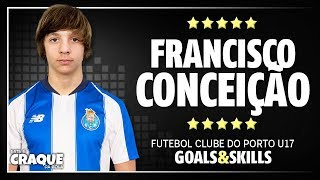 FRANCISCO CONCEIÇÃO ● FC Porto U17 ● Goals & Skills