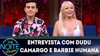 Video Entrevista com Dudu Camargo e Barbie Humana | The Noite (11/06/18) download MP3, 3GP, MP4, WEBM, AVI, FLV Agustus 2018