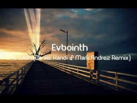 Evbointh - One Wish (Daniel Kandi & Mark Andrez Remix)